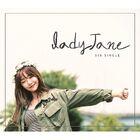 Lady Jane - Just 2 Days