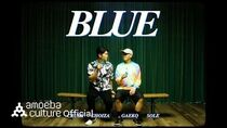 다이나믹 듀오(Dynamicduo) - 'Blue (Feat