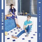 San E & Raina - Sugar and Me