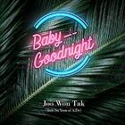 Joo Won Tak - Baby Goodnight