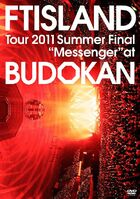 "FTISLAND Tour 2011 Summer Final ""Messenger"" at BUDOKAN"