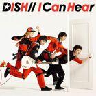 DISH - I Can Hear LE