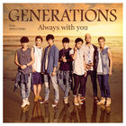 Always With You by Generations DVD
