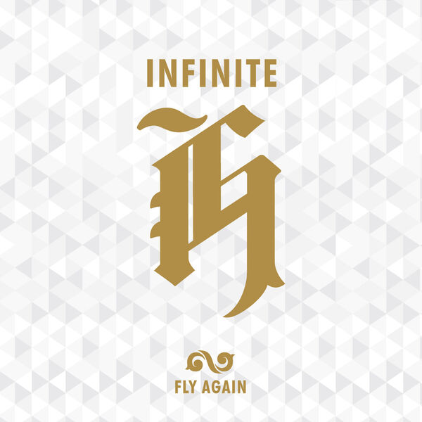 INFINITE H - Fly Again