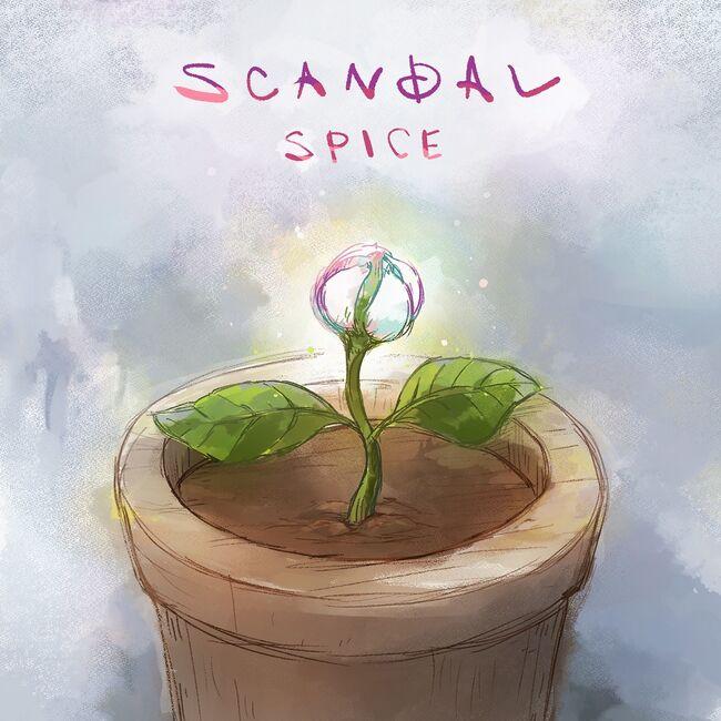 SCANDAL - SPICE