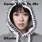 250px-Utada Hikaru - Come Back to Me
