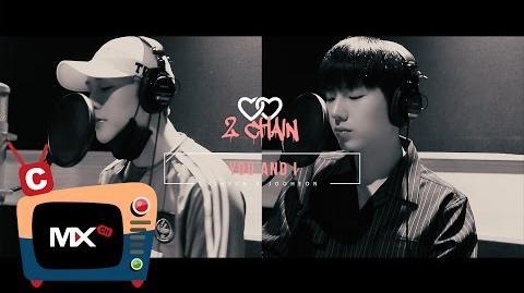 2CHAIN (Ki Hyun & Joo Heon) - You And I