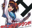 """Suzumiya Haruhi no Yuuutsu Drama CD """"Sound around"""""""