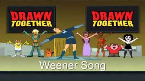 Drawn Together Soundtrack - Weener Song