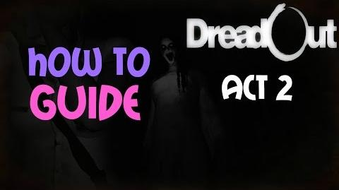 DreadOut -ACT 2- Guide - The Three Candles Puzzle