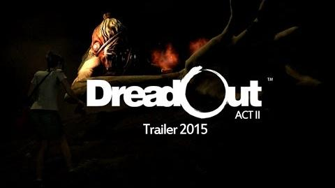 DreadOut Act II Trailer 2015-0