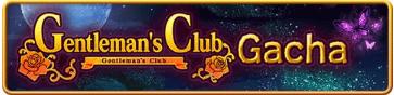Gentleman's Club Gacha Banner