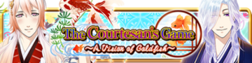 The Courtesan's Game Gacha