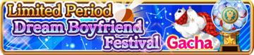 Dream Boyfriend Festival Gacha