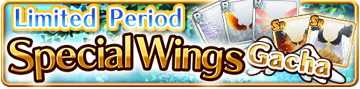 Special Wing Gacha 2