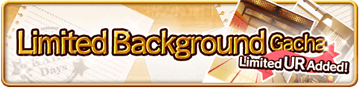 Limited Background Gacha Banner