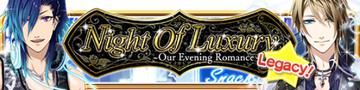 Night of Luxury Legacy