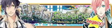 Fateful Reverie Legacy