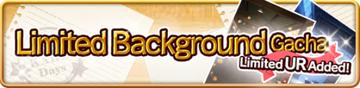 Limited Background VII Gacha