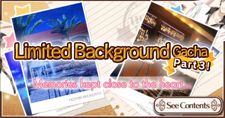 Limited Background Gacha Part 3