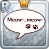 Meow~, Meow~
