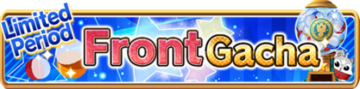 Limited Period Front Gacha