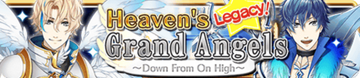 Heaven's Grand Angels Legacy