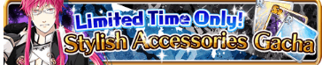 Stylish Accessories Gacha Banner