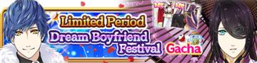 Dream Boyfriend Festival II Gacha