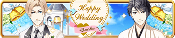 Happy Wedding Gacha Banner
