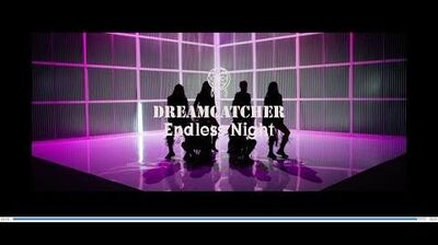 MV DREAMCATCHER「Endless Night」