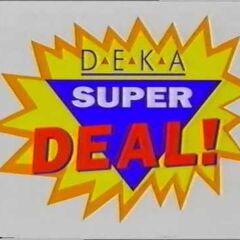 DEKA Super Deal (1992)
