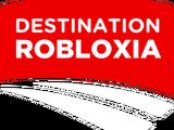 Destination Robloxia
