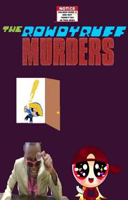 Photos of The Rowdyruff Murders/Season Three