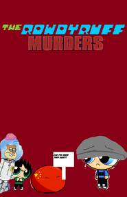 Photos of The Rowdyruff Murders/Season Two