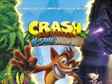 Crash Bandicoot: The N. Sane Movie