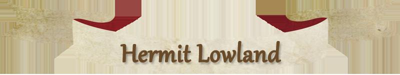 Hermit lowland