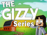 The Gizzy Series