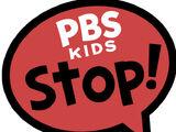 PBS Kids Stop!