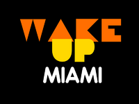 Wake Up Miami open 1983