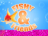 Fishy and Friends