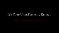 UltraToonsNetwork-044-ItsYourUltraToonsNetworkBumperBlack