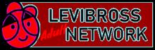 Levibross Adult Network