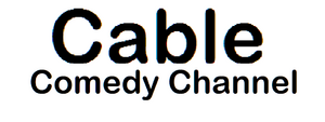 Cable Comedy Channel