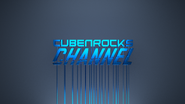 CubenRocks Channel (Shiny Model)