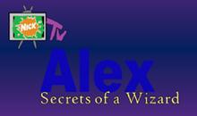 Nick TV's Alex Secrets of a Wizard