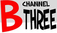 B Channel Three