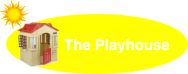 The playhouse
