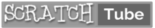 Scratch Tube v2.00