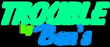 TroublebyBen's